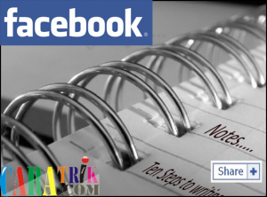 Cara mudah membuat catatan di facebook